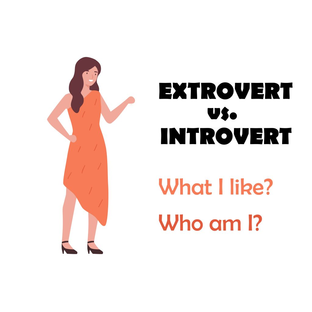 A woman in an orange dress is standing next to the words Extrovert vs. Introvert.